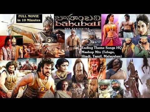 Bahubali Full Movie in 10 Min: Baahubali Theme Song (Telugu, Hindi, Tamil, Malayalam) Mashup HQ