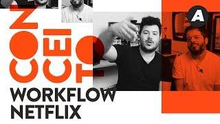 NETFLIX: Como produzir para eles?   CONCEITO