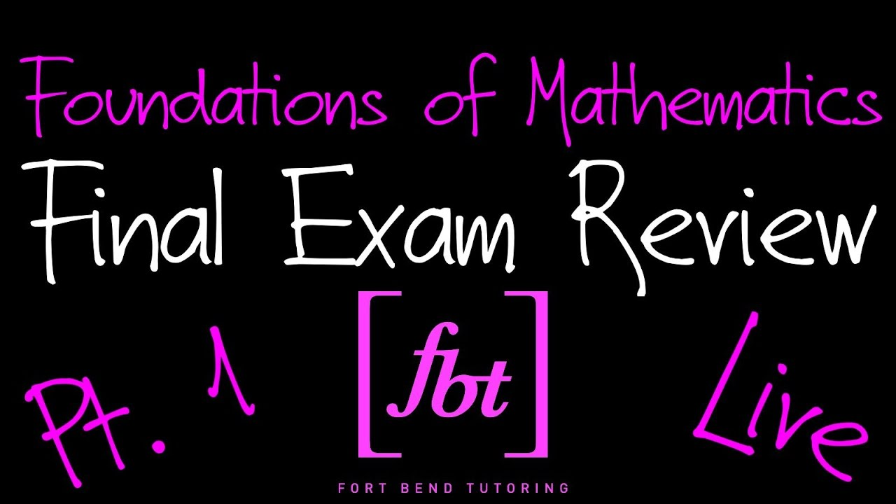 ⚫️ Foundations of Mathematics Final Exam Review: Part 1 [fbt] (MATH 0309 -  Developmental Math II)