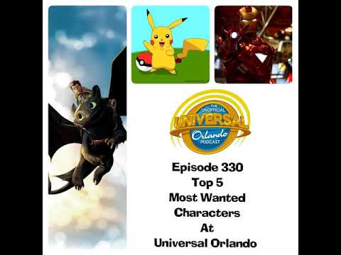 Unofficial Universal Orlando Podcast #330 - Top 5 Most Wanted Characters at  Universal Orlando