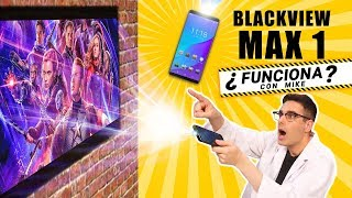 PRUEBO EL MÓVIL CON EL PROYECTOR MÁS POTENTE: BLACKVIEW MAX 1 ¿Funciona con Mike?
