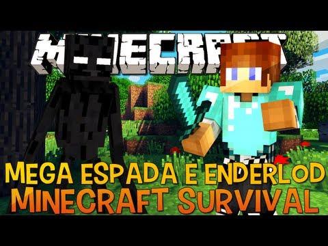 Minecraft Survival Ep.16 - Espada Super Foda E Enderlord