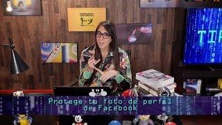 Tip Tec - Protege tu foto de perfil de Facebook