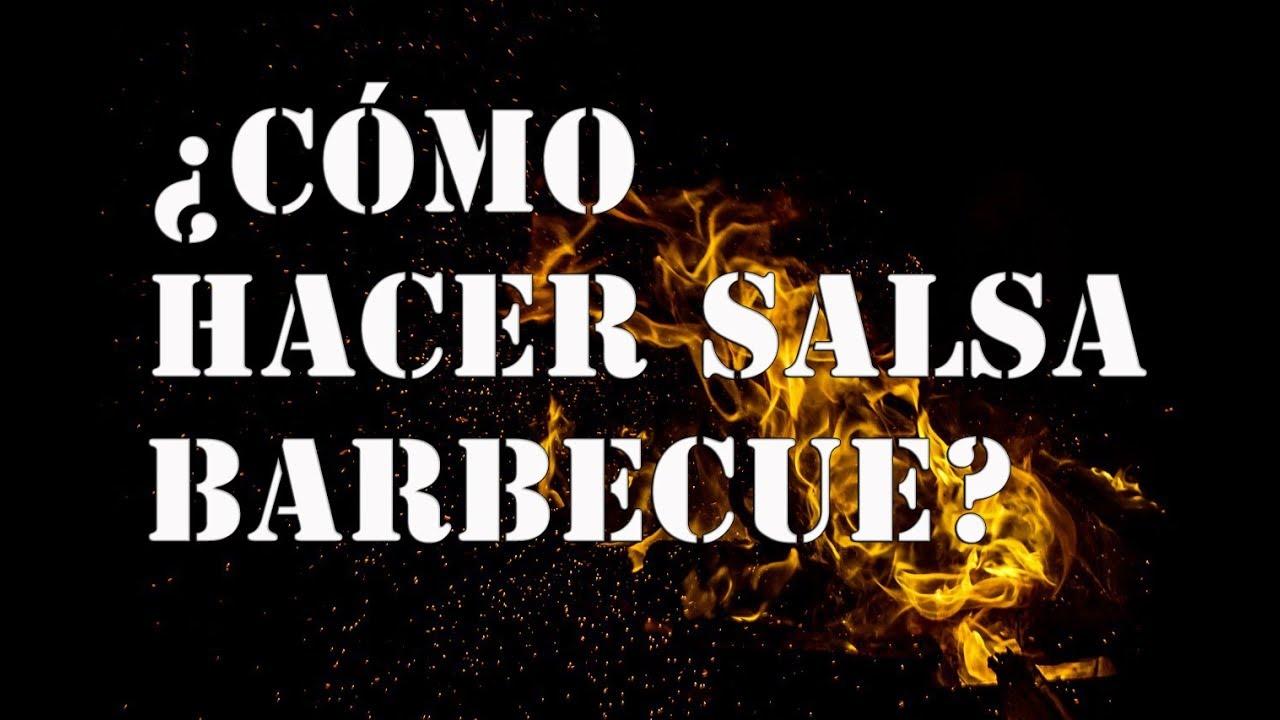 Cómo hacer Salsa Barbecue (BBQ) - Sorprende a tus amigos con una deliciosa salsa