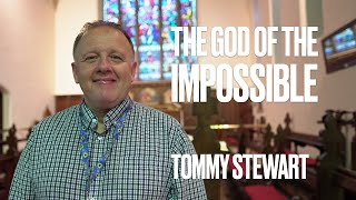The God of the Impossible by Tommy Stewart