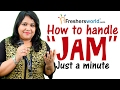 How to handle a JAM session ? - Just a Minute,Interview tips,Rounds of interview,GD
