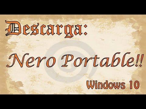 Descarga Nero Portable para Windows 10! [2016]