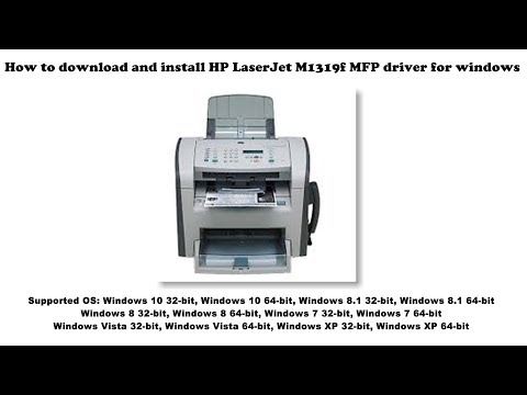 How To Download And Install HP LaserJet M1319f MFP Driver Windows 10, 8 1, 8, 7, Vista, XP