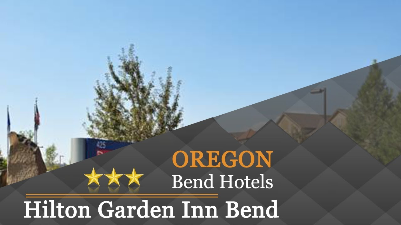 Awesome Hilton Garden Inn Bend   Bend Hotels, Oregon
