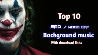 #trending Top 10 mood off background music    Top 10 mood off ringtones