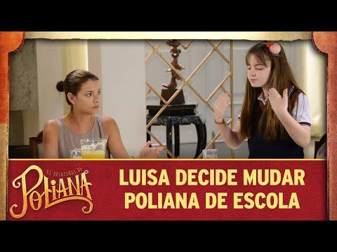Luisa decide mudar Poliana de escola | As Aventuras de Poliana