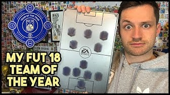 SELECTING MY FUT TEAM OF THE YEAR! - FIFA 18 ULTIMATE TEAM