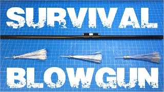 Diy 3 survivalist blowgun from household items