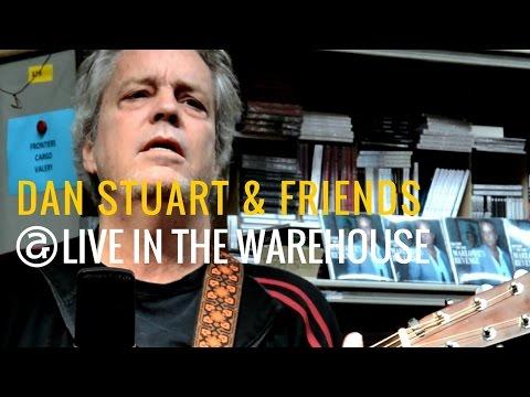 DAN STUART & Friends | Live in the Warehouse. A microfilm