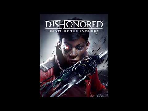 14. Epilogue- Alive (Dishonored Death of the Outsider Original Game Soundtrack)