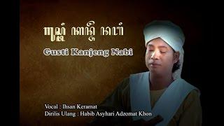 Video Gusti Kanjeng Nabi _Tembang Kanjeng Sunan_FullHD download MP3, 3GP, MP4, WEBM, AVI, FLV Oktober 2018