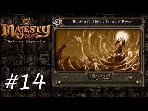 Majesty Gold HD - Playthrough 14 - Brashnard's Ultimate Sphere of Power |