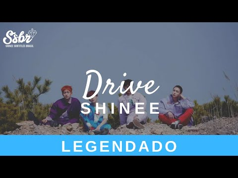 SHINee - Drive (Legendado - PT/BR) Mp3 & Video Mp4