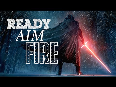 Star Wars Ready Aim Fire (Imagine Dragons) Fanvid - YouTube