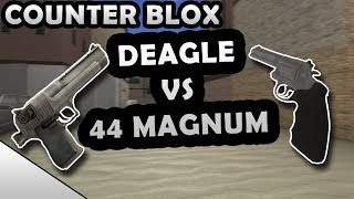 DEAGLE VS 44 MAGNUM! - ROBLOX COUNTER BLOX