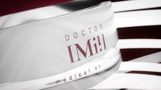 Das ist die DOCTOR Mi! medical skincare