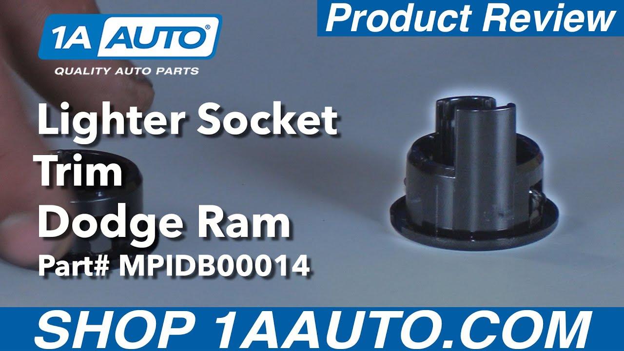 lighter socket trim part mpidb00014 dodge ram 98 08 buy quality auto parts at 1aauto com [ 1280 x 720 Pixel ]