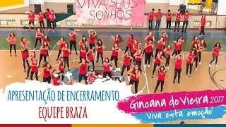 Equipe BRAZA | Apresentação de Encerramento - 13ª Gincana do Vieira