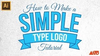 Adobe Illustrator Tutorial: How-to Make a Simple Type Logo