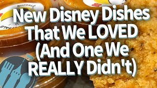 new-disney-dishes-that-we-loved-and-one-that-we-really-didn-t