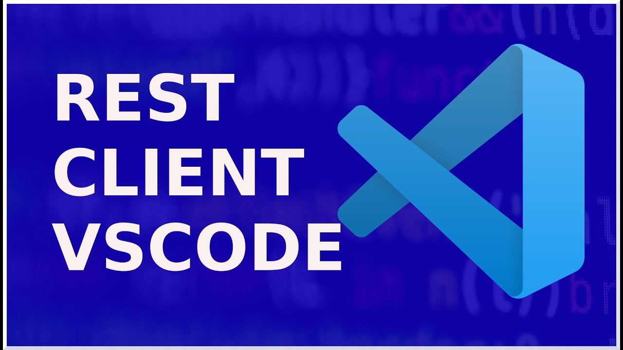 Rest Client | Extension de Visual Studio Code