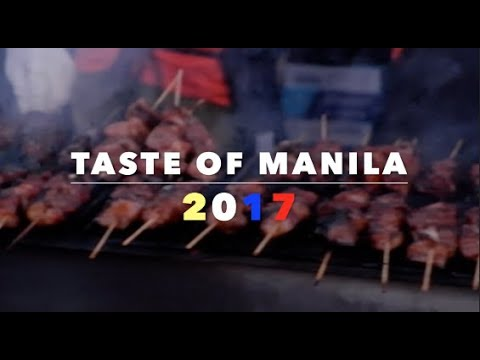 TASTE OF MANILA | 2017