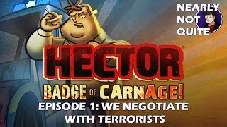 NSFW! Hector: Badge of Carnage Episode 1 - We Negotiate With Terrorists (Full Playthrough)