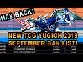 NEW YUGIOH SEPTEMBER BANLIST! WHO GOT BANNED? STRATOS BACK?! SEPT 2018 TCG BANLIST!