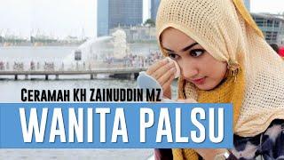Ceramah Lucu KH Zainuddin MZ  - Wanita Palsu