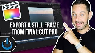 Export A Still Image From Final Cut Pro X
