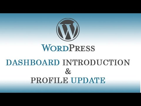 3.)  Dashboard/Admin Panel Introduction & Profile Update of Wordpress (in Hindi/Urdu Language)