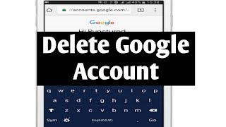 How to Permanently Delete Google Account (Android)