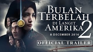 Download Video Bulan Terbelah di Langit Amerika 2 | Official Trailer | In Cinemas 8 Dec MP3 3GP MP4