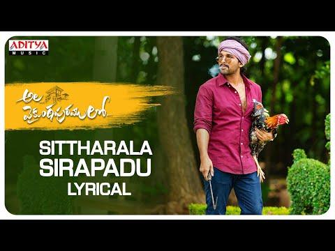 AlaVaikunthapurramuloo - Sittharala Sirapadu Lyrical || Allu Arjun || Trivikram | Thaman S