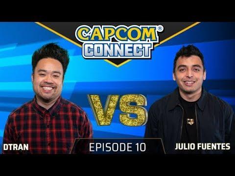 Capcom Connect: Episode 10 ft. DTRAN & Julio [12/4/2018]