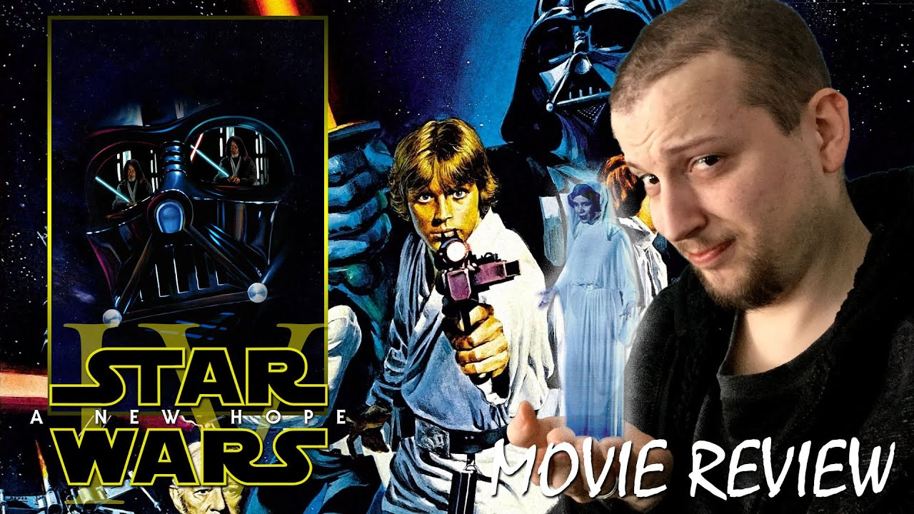 Star Wars Episode Iv A New Hope 1977 Movie Review Interpreting The Stars Youtube