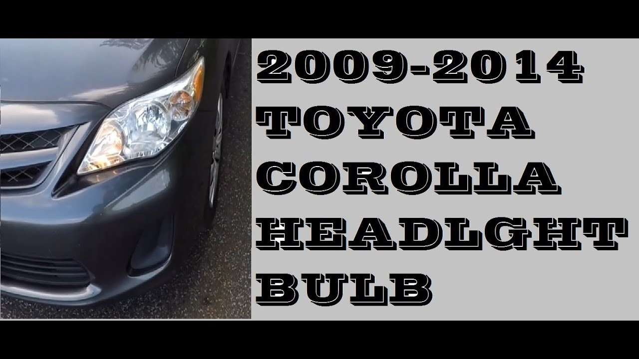 How To Easy Replace Headlight Bulb Toyota Corolla 2009 2017
