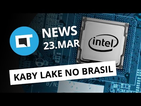 Intel Kaby Lake no Brasil; Super Mario Run no Android e + [CTNews]