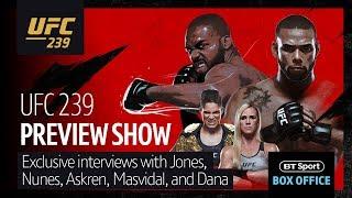 UFC 239 Preview Show - Jones v Santos, Nunes v Holm, Masvidal v Askren