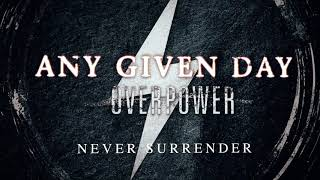 Any Given Day - Never Surrender (Official Audio Stream)