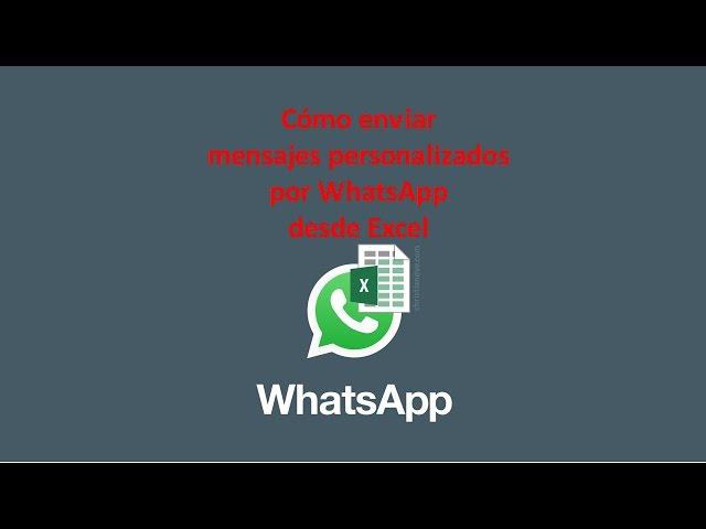 WhatsApp: cómo enviar chats personalizados desde Excel en lote