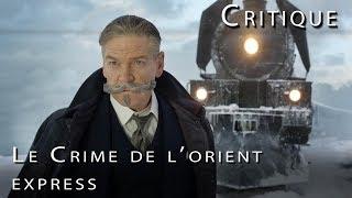 LE CRIME DE L'ORIENT EXPRESS : Critique