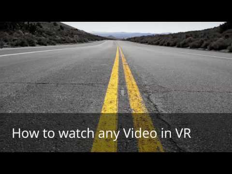 Watch Any YouTube Video in VR