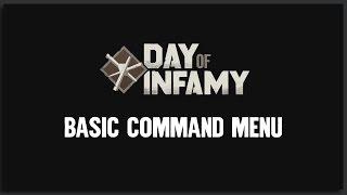 Day of Infamy Tutorials: Basic Command Menu