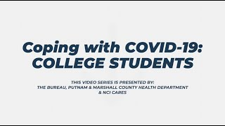 Coping with COVID-19: College Students
